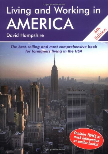 Living and Working in America: A Survival Handbook (Living & Working in America): Hampshire, ...