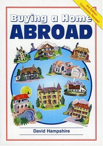 9781901130461: Buying a Home Abroad: A Survival Handbook