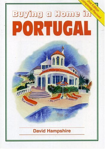 9781901130522: Buying a Home in Portugal: A Survival Handbook