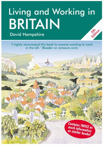 Living and Working in Britain: A Survival Handbook (Living & Working in Britain): Hampshire, ...
