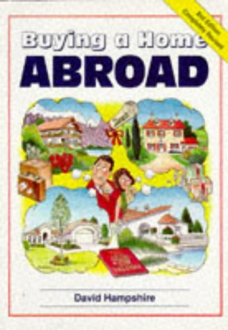 9781901130607: Buying a Home Abroad