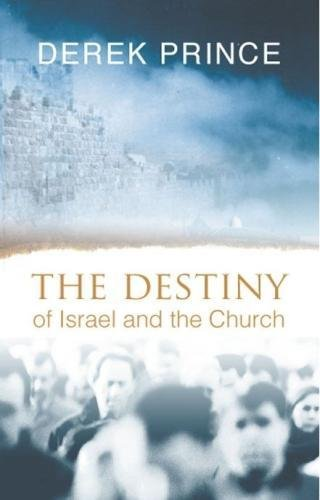 9781901144048: The Destiny of Israel and the Church