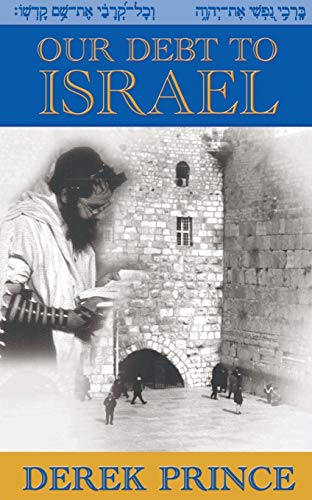 9781901144185: Our Debt to Israel