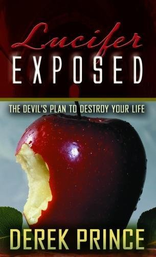 9781901144383: Lucifer Exposed: The Devil's Plan to Destroy Your Life