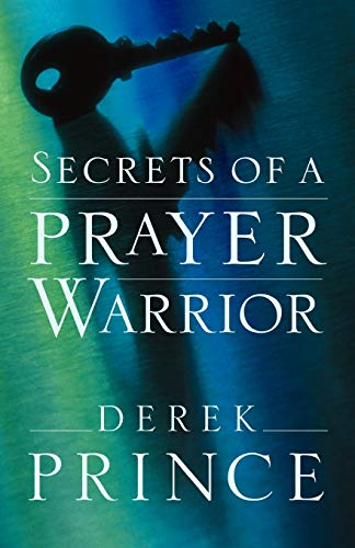 Secrets of a Prayer Warrior (9781901144444) by [???]