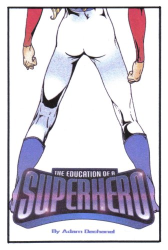 9781901155273: The Education Of A Superhero