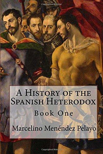 9781901157987: A History of the Spanish Heterodox