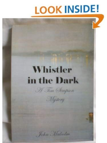 9781901167122: Whistler in the Dark: A Tim Simpson Mystery