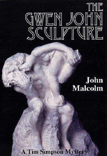 The Gwen John Sculpture (Tim Simpson Mystery) - John Malcolm