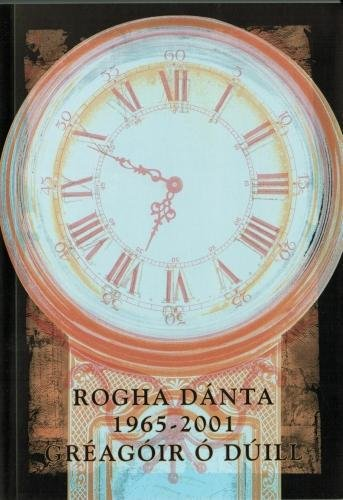 Rogha Danta: 1965-2001 (Irish Edition): O'Duill,Greagoir