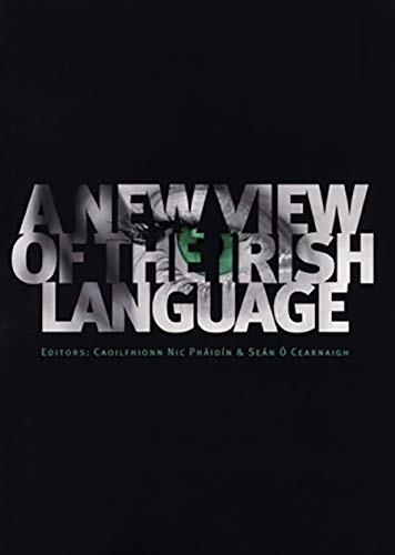 9781901176827: A New View of the Irish Language
