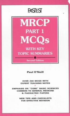 MRCP Part 1 MCQ's Key Topic Summaries: K.R. Mills,etc., Paul