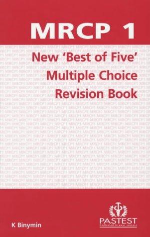 MRCP 1 New Multiple Choice Best of: Binymin, K.