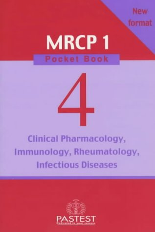 9781901198904: Clinical Pharmacology, Infectious Diseases, Rheumatology, Immunology (New MRCP 1 Pocket Book S.)