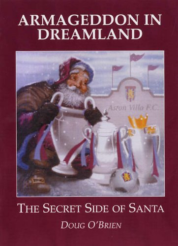 9781901214468: Armageddon in Dreamland: The Secret Side of Santa