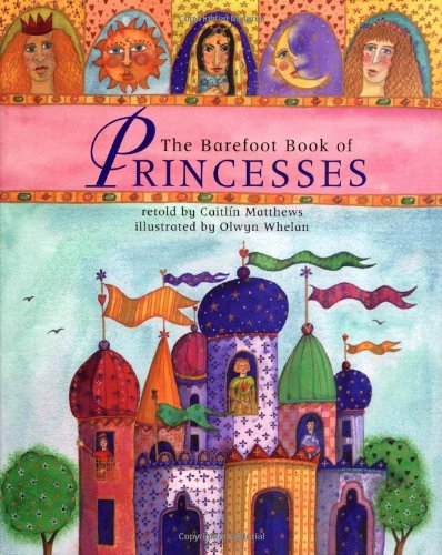 9781901223743: The Barefoot Book of Princesses