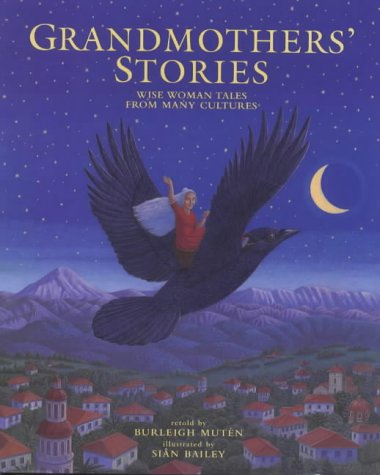 9781901223774: Grandmothers' Stories: Wise Woman Tales from Many Cultures (Barefoot Collections)