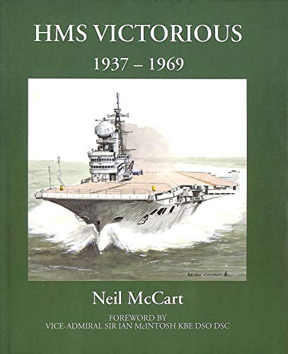 "HMS ""Victorious"" 1937-69 (9781901225013) by McCart, Neil"