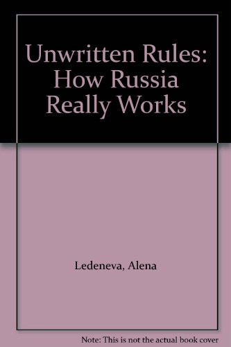 9781901229240: Unwritten Rules: How Russia Really Works