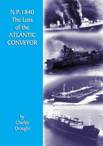 9781901231410: N. P. 1840 The Loss of the Atlantic Conveyor