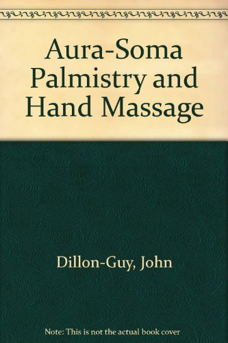 9781901232004: Aura-Soma Palmistry and Hand Massage