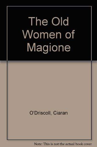 The Old Women of Magione: O'Driscoll, Ciaran