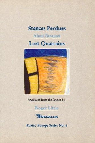 Stances Perdues: Lost Quatrains (Poetry Europe Series): Alain Bosquet