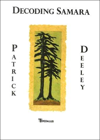 Decoding Samara: Deeley, Patrick