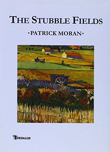 The Stubble Fields: Moran, Patrick