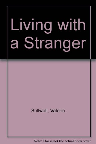 Living with a Stranger: Stillwell, Valerie