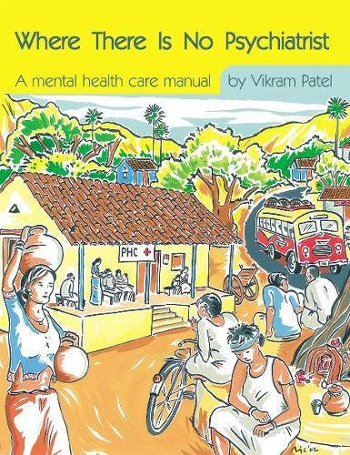 9781901242751: Where There Is No Psychiatrist: A Mental Health Care Manual (Books Beyond Words)