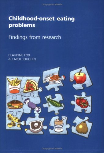 9781901242768: Childhood-Onset Eating Problems: Findings from Research