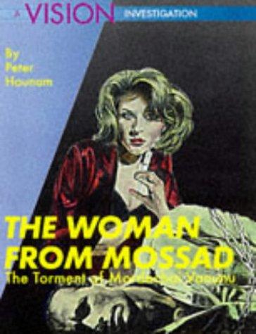9781901250053: The Woman from Mossad: Torment of Mordechai Vanunu (VISION Investigations)