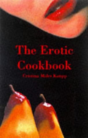 9781901250336: The Erotic Cookbook