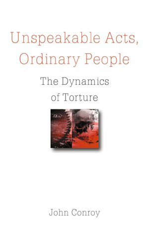 9781901250497: Unspeakable Acts, Ordinary People: The Dynamics of Torture