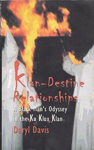 9781901250503: Klandestine Relationships: A Black Man's Odyssey in the Klu Klux Klan: A Black Man's Odyssey in the Ku Klux Klan