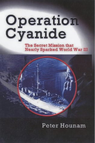 9781901250800: Operation Cyanide: How the Bombing of the USS