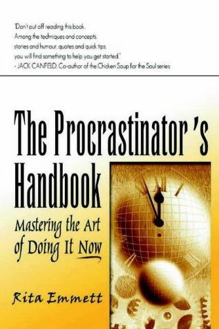 9781901250831: The Procrastinator's Handbook: Mastering the Art of Doing It Now