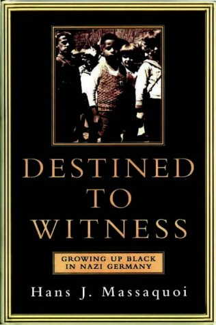 9781901250879: Destined to Witness: Growing Up Black in Nazi Germany