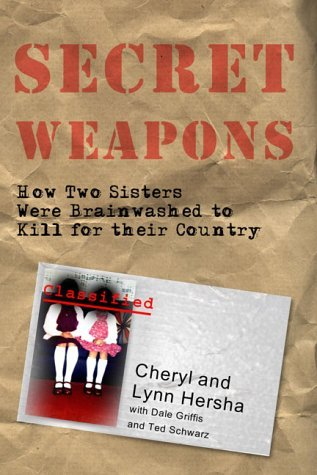 Secret Weapons: How Two Sisters Were Brainwashed: Lynn Hersha, Dale