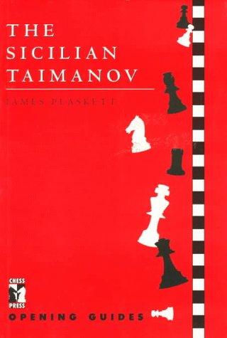 The Sicilian Taimanov: Plaskett, James