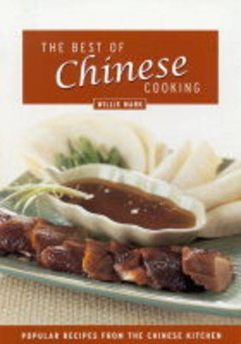 The Best of Chinese Cooking: Willy Mark