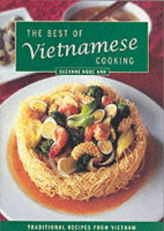 The Best of Vietnamese Cooking: Suzanne Ngoc Anh