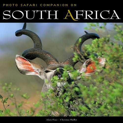 South Africa: Photo Safari Companion: Baillet, Christine, Pons,