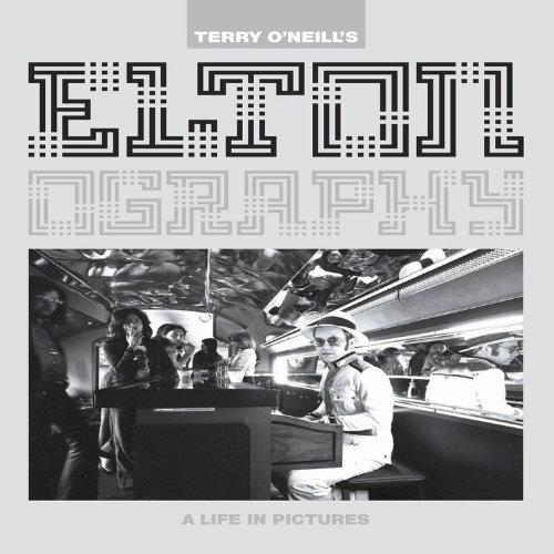 Eltonography : Sir Elton John by Terry: Terry O'Neill