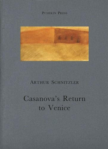 Casanova's Return to Venice: Arthur Schnitzler