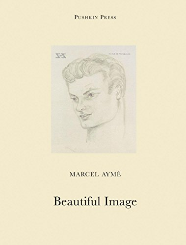 Beautiful Image (Pushkin Collection): Ayme, Marcel