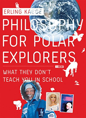 Philosophy for Polar Explorers: Kagge, Erling