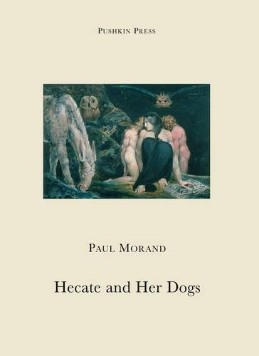 9781901285802: Hecate and Her Dogs (Pushkin Collection)