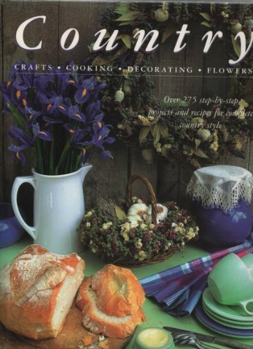 Country: Crafts/Cooking/Decorating/Flowers